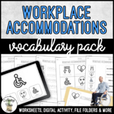 Unit 6 Workplace Accommodations - Vocabulary Pack