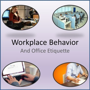 Business and Career Skills - Workplace Behavior Office Etiquette Lesson Activity