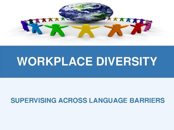 Workplace Diversity - Supervising Across Language Barriers