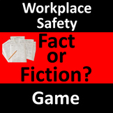 Workplace Safety Game - Fact or Fiction?