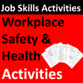 Workplace Safety and Health Activities for Job Readiness