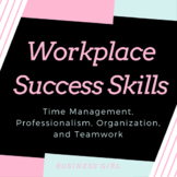 Workplace Success (Employability) Skills PowerPoint and Blog Article Project