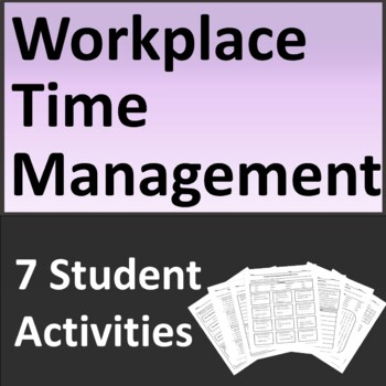 Workplace Time Management Job Skills Activities