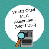 Works Cited MLA Assignment (Word Doc)