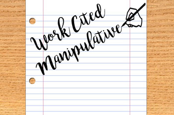Works Cited Manipulative - Editable