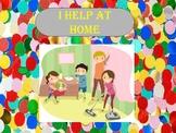 """I help at home""  Worksheet - Lifes skills"