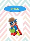 """My Hero"" Worksheet- Lifes skills"