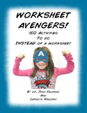Worksheet Avengers:  150 Activities to Do Instead of a Worksheet