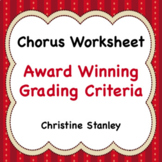 Chorus Worksheet:  Award Winning Grading Criteria
