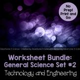 Worksheet Bundle: General Science Set #2 – Tech and Engineering