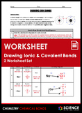 Worksheet - Drawing Ionic & Covalent Bond Diagrams (2 Work