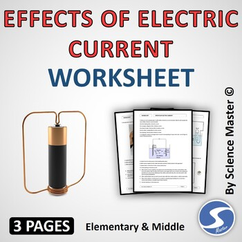 Worksheet - Effects of Electric Current