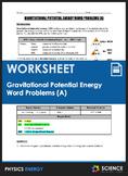 Worksheet - Gravitational Potential Energy (GPE) Word Prob