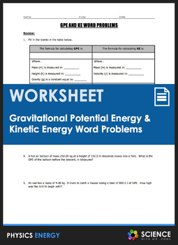 Worksheet - Gravitational Potential Energy & Kinetic Energy ...