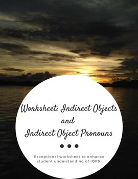 Worksheet: Indirect Objects and Indirect Object Pronouns (Spanish)
