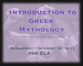 Worksheet / Internet Activity; Greek Myth: Gods, Mythologi