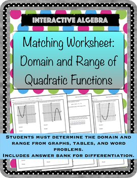 Worksheet Matching Domain and Range of Quadratic Functions