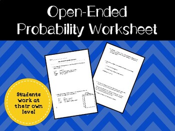 Worksheet: Open-Ended Probability Questions