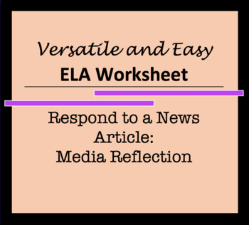Worksheet: Respond to a News Article - Versatile and Broad Activity