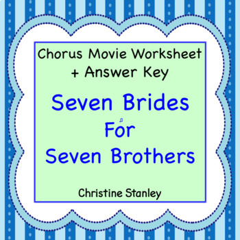 Seven Brides for Seven Brothers  ♪ Movie Worksheet (+ Answer Key)