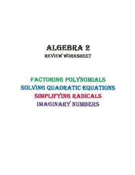 Worksheet: Solving Quadratic Equations, Radicals, and Imaginary ...