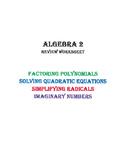 Worksheet: Solving Quadratic Equations, Radicals, and Imag