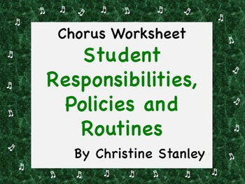 Classroom Management ♪ Student Responsibilities, Policies
