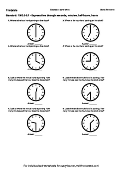 Worksheet for 1.MD.3-2.1 - Express time through seconds, minutes, half-hours, ho