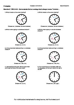 Worksheet for 1.MD.3-2.8 - Demonstrate that an analog clock always moves clockwi