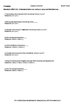 Worksheet for 3.MD.1-2.3 - Understand when a.m. and p.m. occur and that there ar