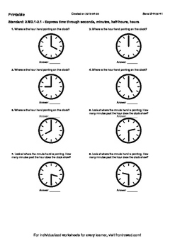 Worksheet for 3.MD.1-3.1 - Express time through seconds, minutes, half-hours, ho
