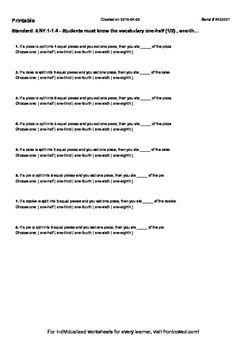 Worksheet for 3.NF.1-1.4 - Students must know the vocabulary one-half (1 2) , on