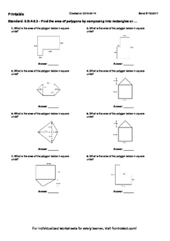Worksheet for 6.G.4-2.3 - Find the area of polygons by composing into rectangles