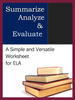 Worksheet for ELA, Versatile Tool. Summarize, Analyze, Evaluate a story