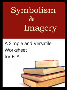 Worksheet for ELA, Versatile Tool  What is symbolism? Identify symbols &  meaning