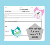 Worksheet for any NewsELA article- perfect for HW assignments!