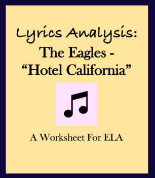 "Worksheet questions Eagles ""Hotel California"" lyric analysis"