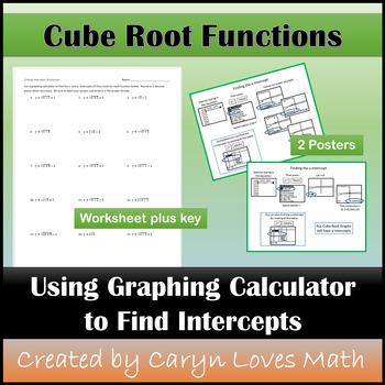 Cube Roots Graphs x- & y-intercepts~Graphing Calculator Worksheet~Poster