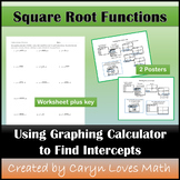 Intercepts for Square Roots Graphs using Graphing Calculator~Worksheet