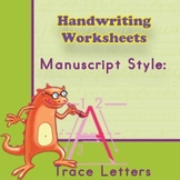 Worksheets 4 Handwriting Practice: Manuscript Style - Trace Letters