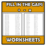 Worksheets - Fill in the gaps: additions, substractions an