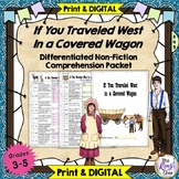 If You Traveled West in a Covered Wagon Comprehension Packet & Answer Keys