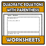 Worksheets - Quadratic equations with parenthesis - Ecuaci