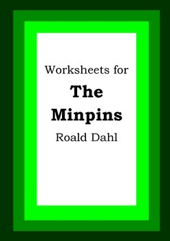 Worksheets for THE MINPINS - Roald Dahl - Picture Book - Literacy
