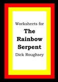 Worksheets for THE RAINBOW SERPENT - Dick Roughsey - Abori