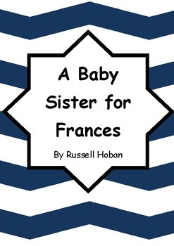 Worksheets for A BABY SISTER FOR FRANCES by Russell Hoban Comprehension & Vocab