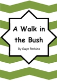 Worksheets for A WALK IN THE BUSH by Gwyn Perkins - Comprehension & Vocab