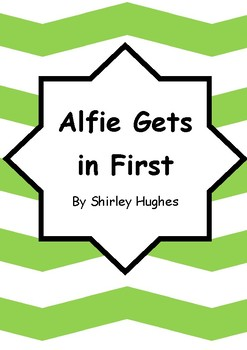 Worksheets for ALFIE GETS IN FIRST by Shirley Hughes - Comprehension & Vocab