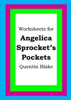 Worksheets for ANGELICA SPROCKET'S POCKETS - Quentin Blake