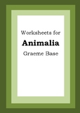 Worksheets for ANIMALIA - Graeme Base - Picture Book - Literacy